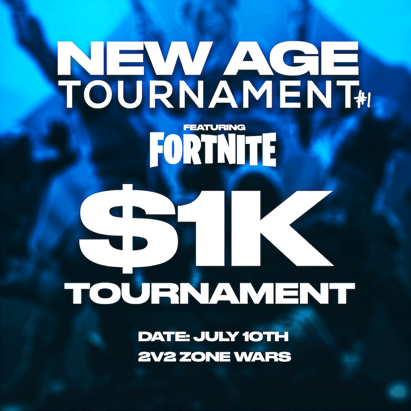 7.10.2020 Team New Age Hosts Its First Fortnite Tournament! $1000 Prize!
